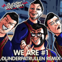 Free Download Dunderpatrullen We Are Number One (Remix) Mp3