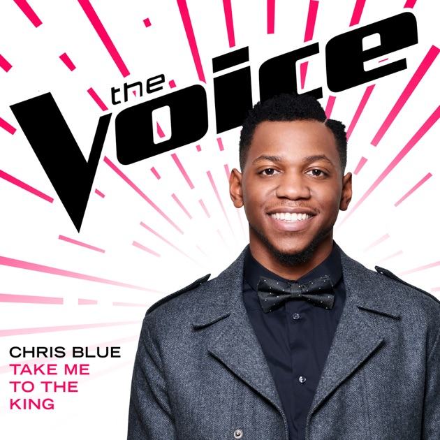 Take Me To the King (The Voice Performance)