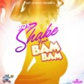 Free Download RDX Shake Your Bam Bam Mp3