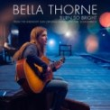Free Download Bella Thorne Burn So Bright (From