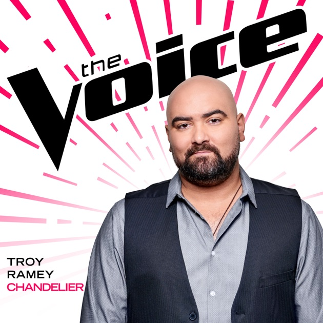 Chandelier (The Voice Performance) - Troy Ramey
