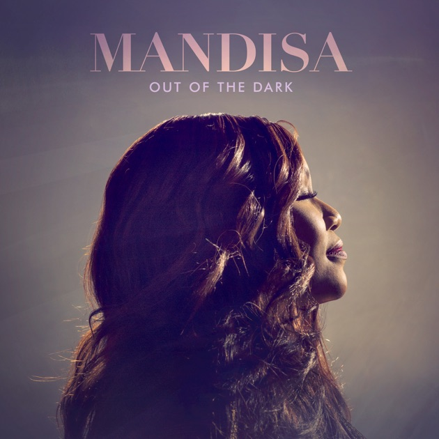 Out of the Dark by Mandisa