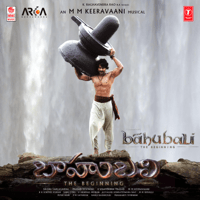 Free Download M. M. Keeravaani Baahubali - The Beginning (Original Motion Picture Soundtrack) Mp3