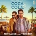 Free Download Tony Kakkar Coca Cola Tu (feat. Young Desi) Mp3