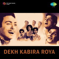 Free Download Madan Mohan Dekh Kabira Roya (Original Motion Picture Soundtrack) Mp3