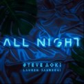 Free Download Steve Aoki & Lauren Jauregui All Night Mp3