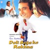 Doli Saja Ke Rakhna (Original Motion Picture Soundtrack)