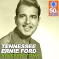 Free Download Tennessee Ernie Ford Sixteen Tons (Digitally Remastered) Mp3