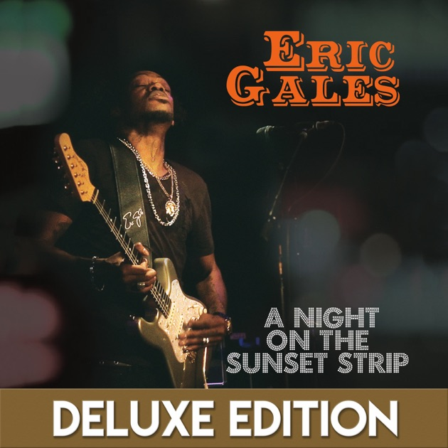 A Night on the Sunset Strip (Live) [Deluxe Edition] by Eric Gales