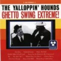 Free Download Yalloppin' Hounds Ghetto Swing (feat. Joey