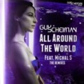 Free Download Guy Scheiman All Around the World (feat. Michal S) Mp3
