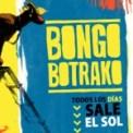 Free Download Bongo Botrako Todos los días sale el sol Mp3