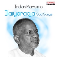 Free Download Ilaiyaraaja Indian Maestro: Ilaiyaraaja Sad Songs Mp3