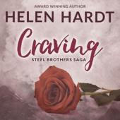 Helen Hardt - Craving: The Steel Brothers Saga, Book 1 (Unabridged)  artwork
