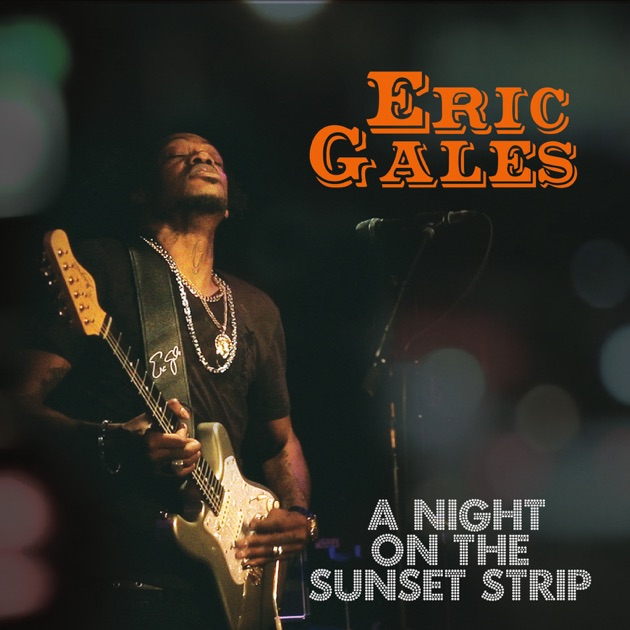 A Night on the Sunset Strip (Live) by Eric Gales