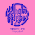 Free Download Whyte Horses The Best of It (feat. La Roux) Mp3