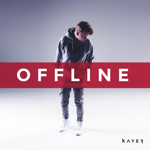 Offline - Kayef