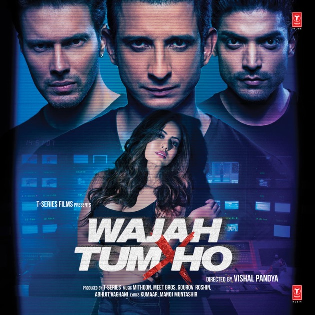 Wajah Tum Ho (Original Motion Picture Soundtrack) by Mithoon, Abhijit Vaghani, Kalyanji-Anandji, Meet Bros, R.D. Burman & Gourov Roshin