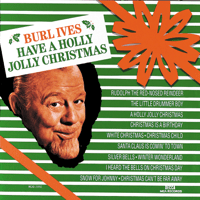 A Holly Jolly Christmas Burl Ives