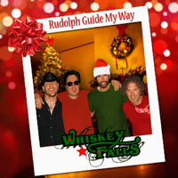 Rudolph Guide My Way Whiskey Falls