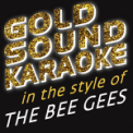 Free Download Goldsound Karaoke I Started A Joke (Full Vocal Version) [in the Style of The Bee Gees] Mp3