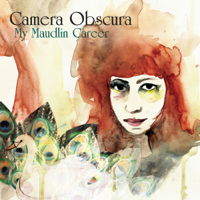 My Maudlin Career Camera Obscura MP3