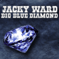 Free Download Jacky Ward Big Blue Diamond Mp3