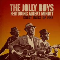 Great Balls of Fire (feat. Albert Minott) The Jolly Boys MP3