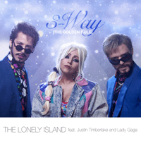 3-Way (The Golden Rule) [feat. Justin Timberlake & Lady GaGa] The Lonely Island