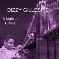 A Night In Tunisia Dizzy Gillespie MP3