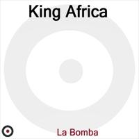 La Bomba King Africa