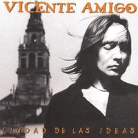 Boléro de Vícente (Dedicado a Mi Hijo Vícente) Vicente Amigo