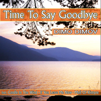 Time to Say Goodbye Dimo Dimov MP3
