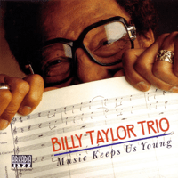I Wish I Knew How It Would Feel to Be Free Billy Taylor Trio