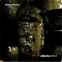 Dame Veneno (El Jueves) [Con Buika] Elbicho