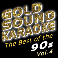 What's Up (Karaoke Version) [In the Style of 4 Non Blondes] Goldsound Karaoke