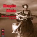 Free Download Memphis Minnie When The Levee Breaks Mp3