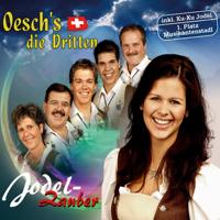 Glücks-Jodler Oesch's die Dritten