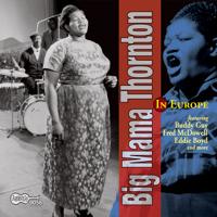 Good Time In London Big Mama Thornton MP3