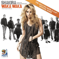 Waka Waka (This Time for Africa)[feat. Freshlyground] (The Official 2010 FIFA World Cup Song) Shakira song