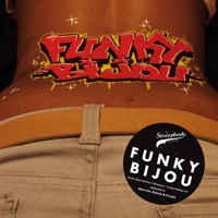 Funky Bijou Anthem Funky Bijou & Marrrtin MP3