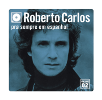 Desde el Fondo de Mi Corazón (Do Fundo do Meu Coração) Roberto Carlos