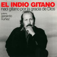El Sereno de Mi Calle (feat. Gerardo Núñez) El Indio Gitano