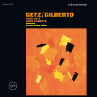 The Girl From Ipanema (feat. Antônio Carlos Jobim & Astrud Gilberto) Stan Getz & João Gilberto