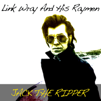 Rumble Link Wray & The Wraymen