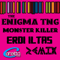 Monster Killer (Erdi Iltas Remix) The Enigma TNG