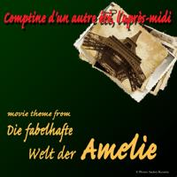 Comptine d'un autre été, l'après-midi (Die fabelhafte Welt der Amelie Movie Theme) Jonas Kvarnström MP3