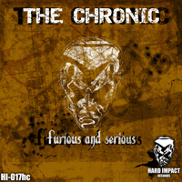Furious and Serious The Chronic MP3