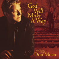 God Will Make a Way Don Moen MP3