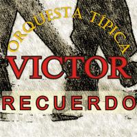 Íntima (feat. Carlos Lafuente) Orquesta Típica Víctor